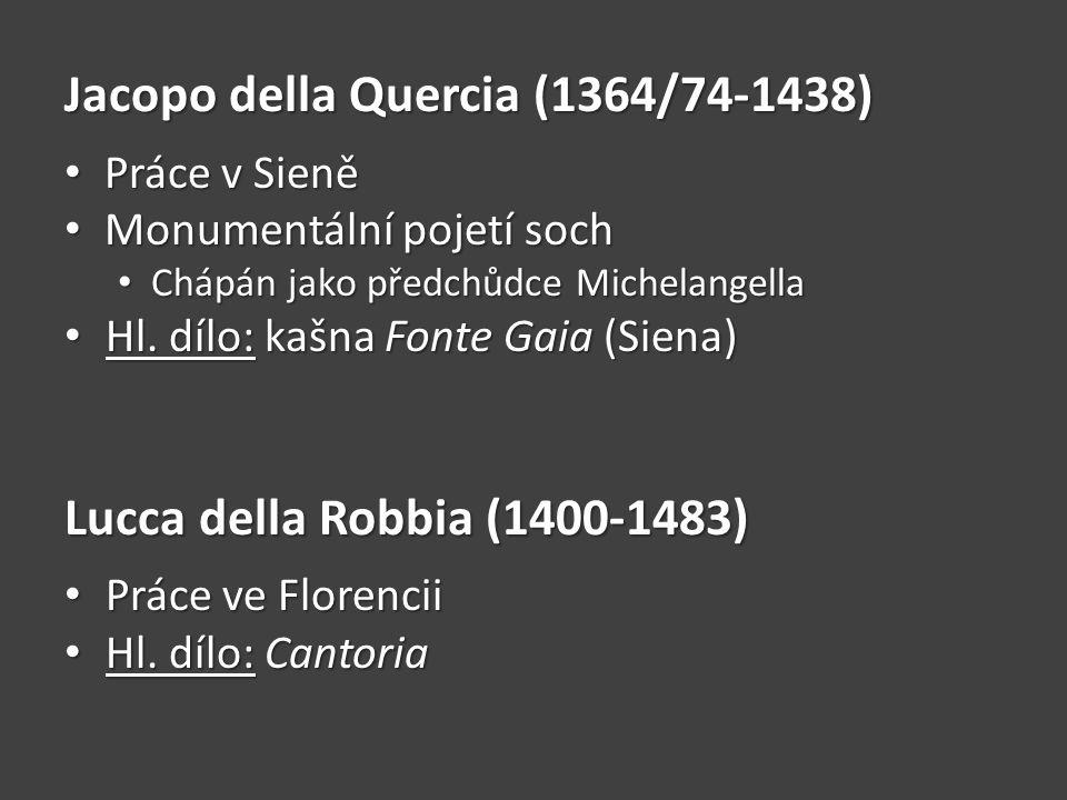 Jacopo della Quercia (1364/74-1438)