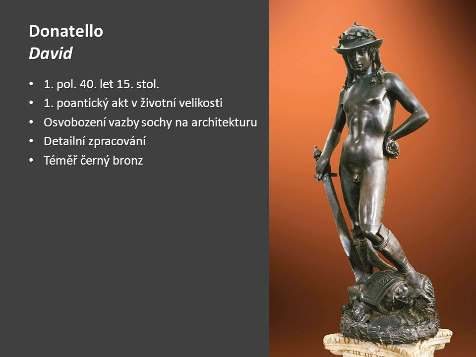 Donatello David 1. pol. 40. let 15. stol.
