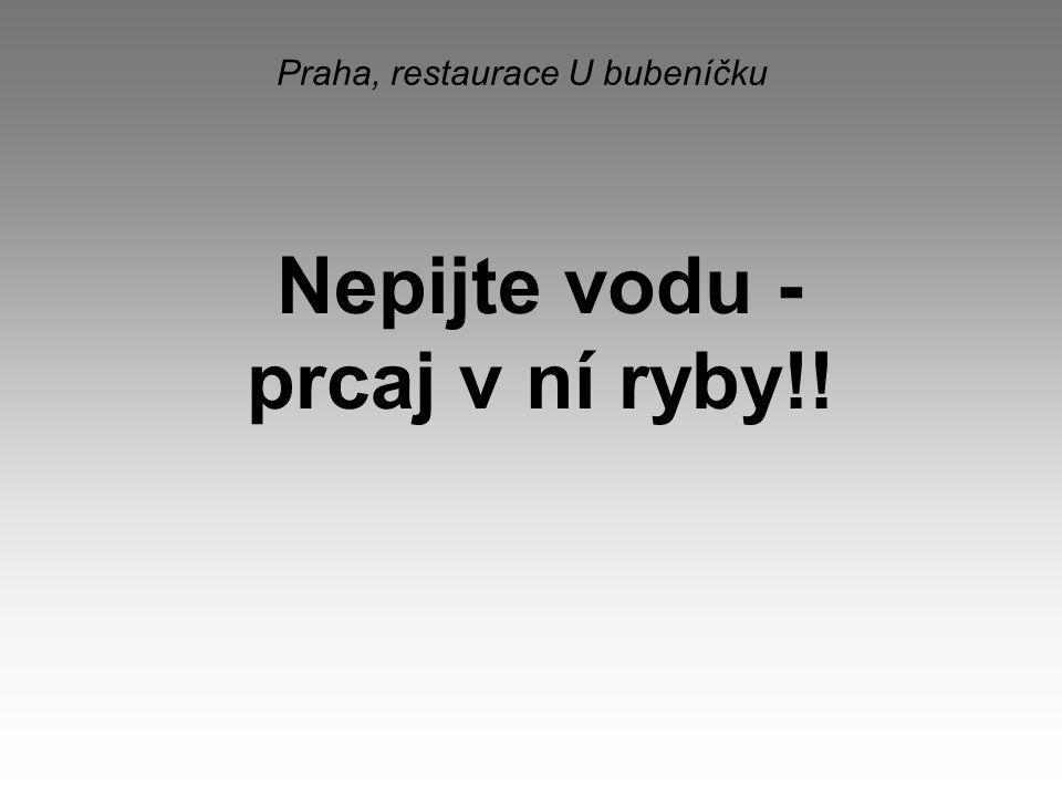 Praha, restaurace U bubeníčku
