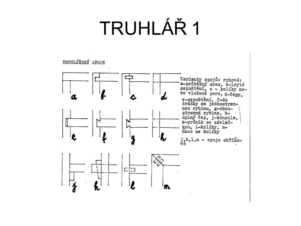 TRUHLÁŘ 1