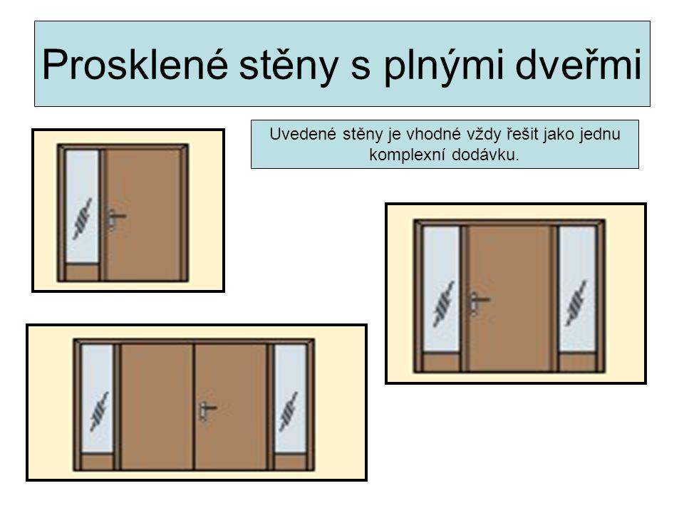 Prosklené stěny s plnými dveřmi