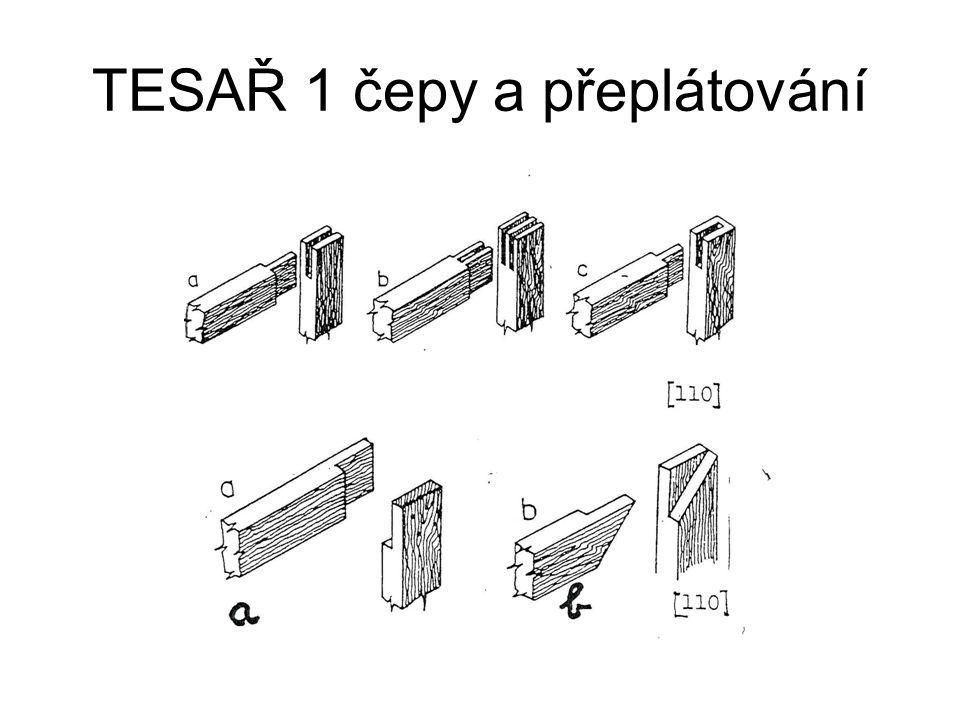 TESAŘ 1 čepy a přeplátování