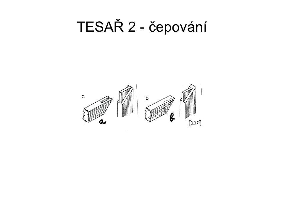 TESAŘ 2 - čepování