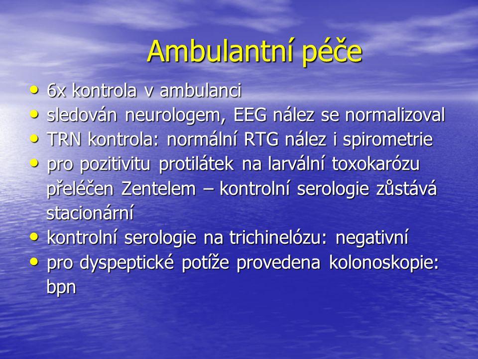 Ambulantní péče 6x kontrola v ambulanci