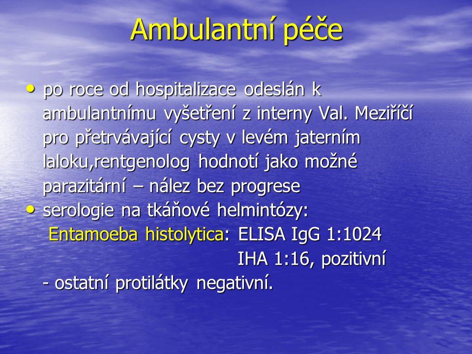 Ambulantní péče po roce od hospitalizace odeslán k