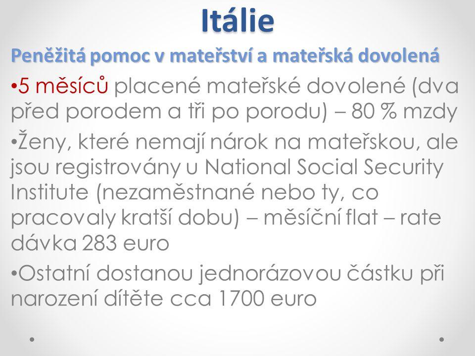Itálie Peněžitá pomoc v mateřství a mateřská dovolená