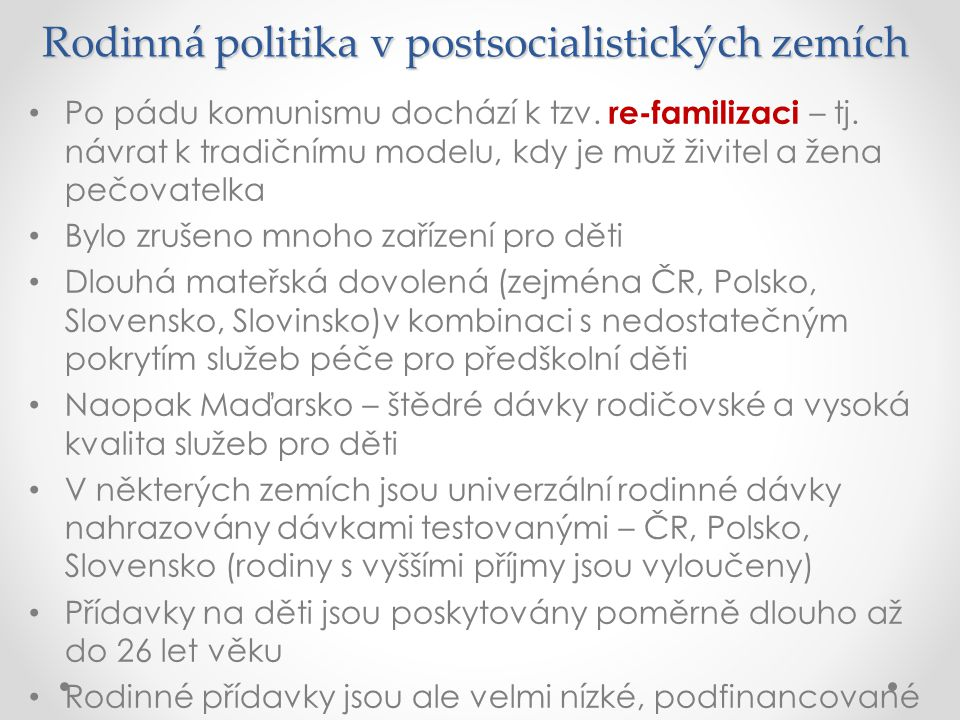 Rodinná politika v postsocialistických zemích