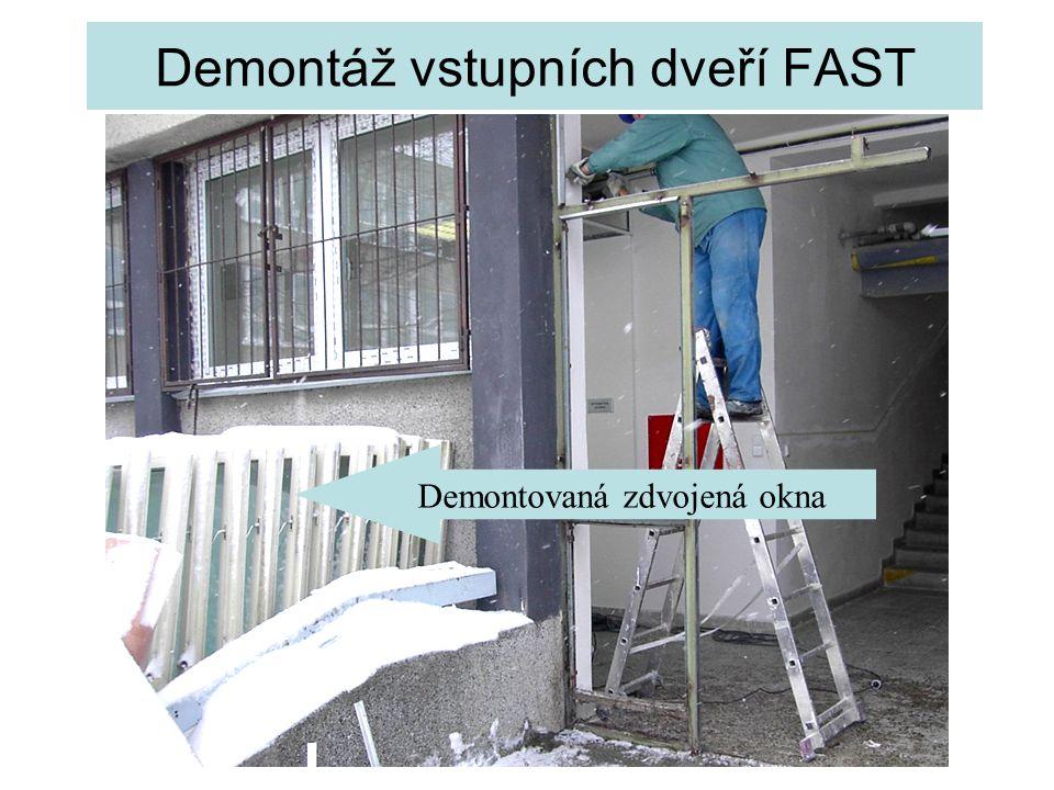 Demontáž vstupních dveří FAST