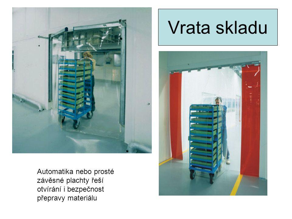 Vrata skladu Automatika nebo prosté závěsné plachty řeší otvírání i bezpečnost přepravy materiálu