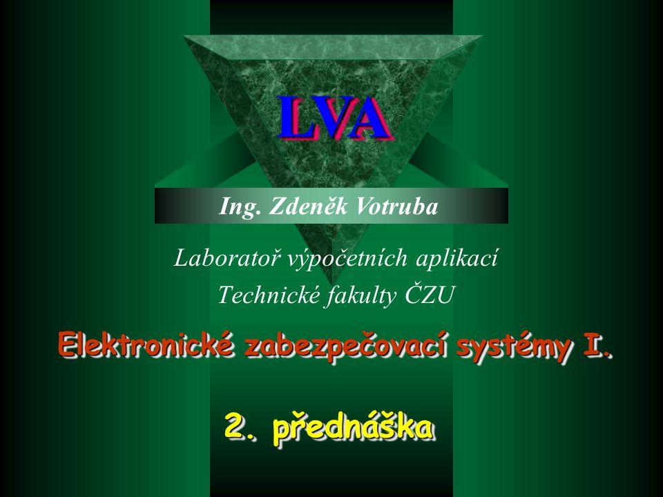 Elektronické zabezpečovací systémy I.