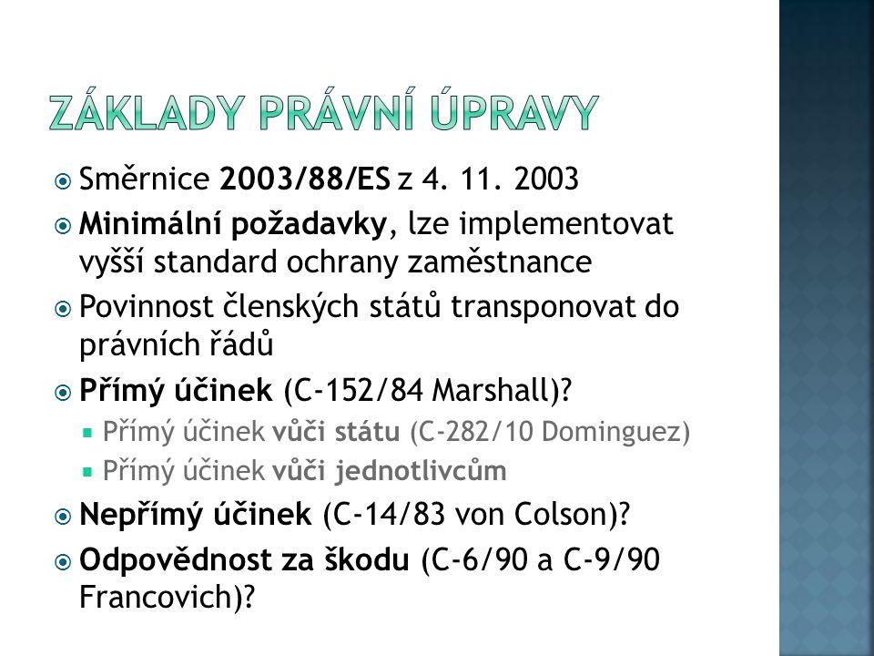 Základy právní úpravy Směrnice 2003/88/ES z 4. 11. 2003
