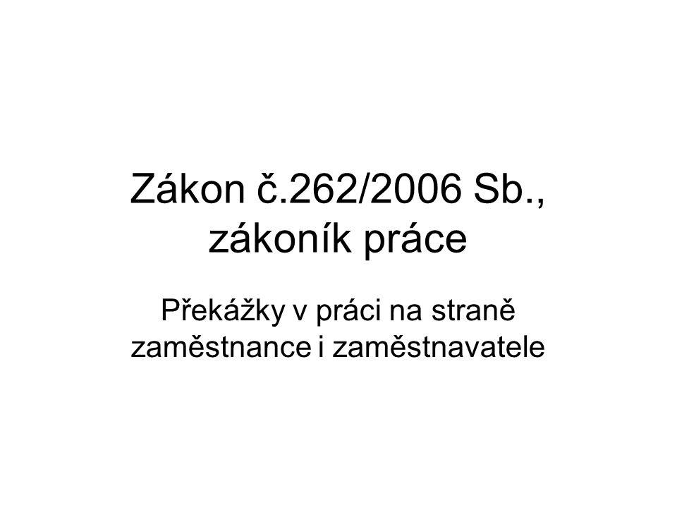 Zákon č.262/2006 Sb., zákoník práce