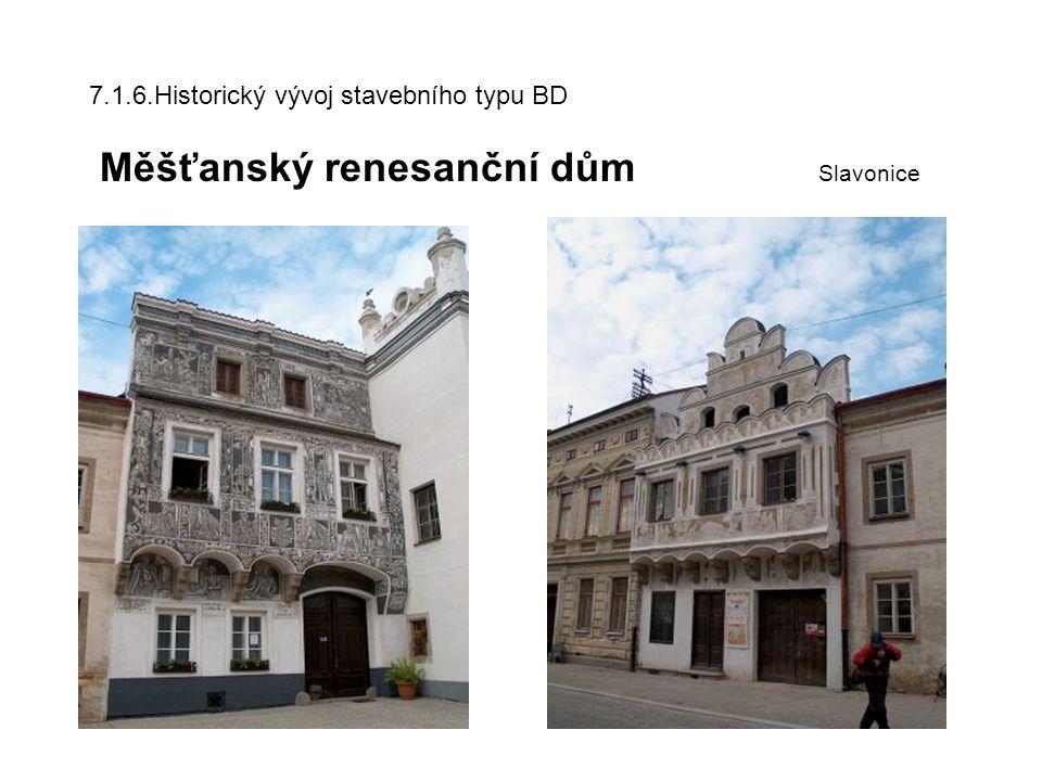 7. 1. 6. Historický vývoj stavebního typu BD Měšťanský renesanční dům