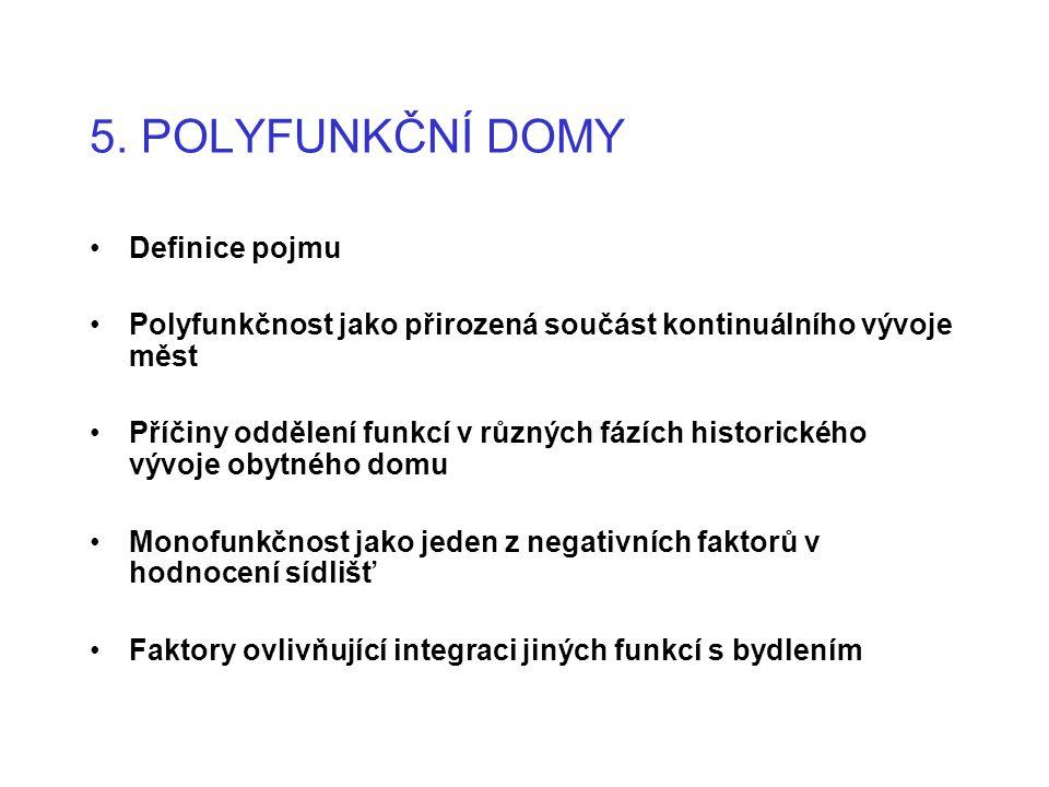5. POLYFUNKČNÍ DOMY Definice pojmu