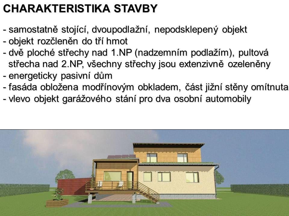 CHARAKTERISTIKA STAVBY