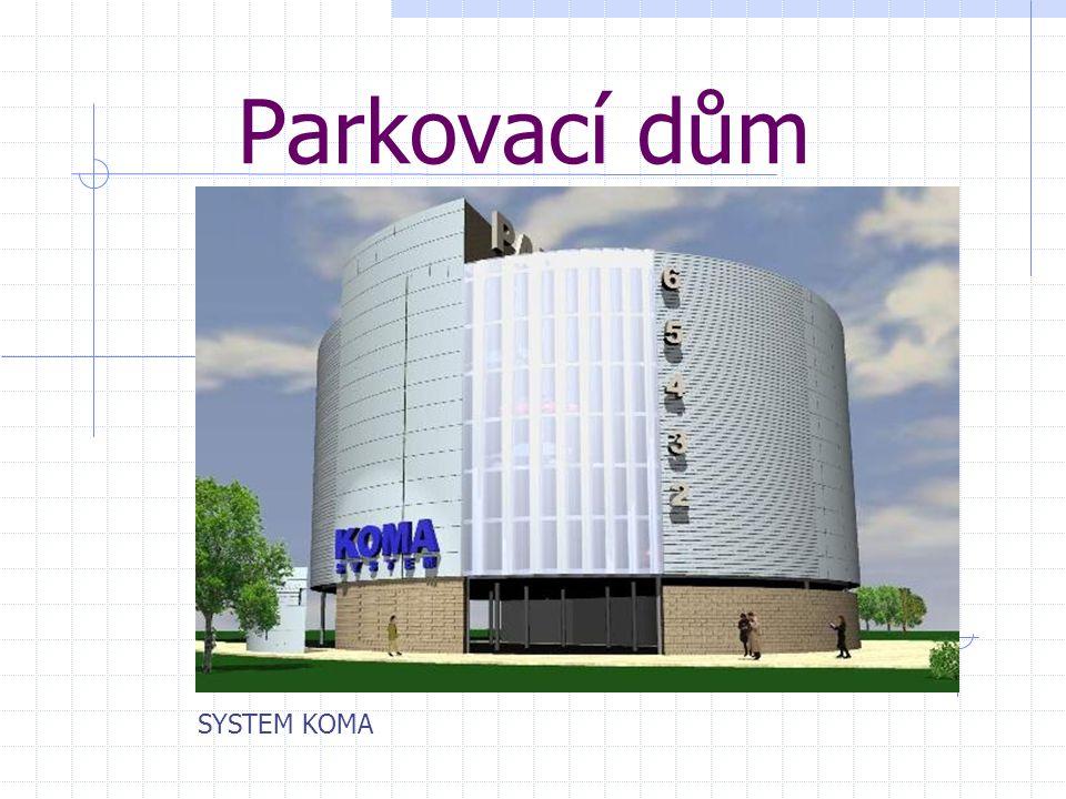 Parkovací dům SYSTEM KOMA