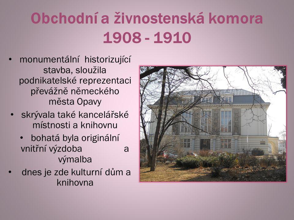Obchodní a živnostenská komora 1908 - 1910