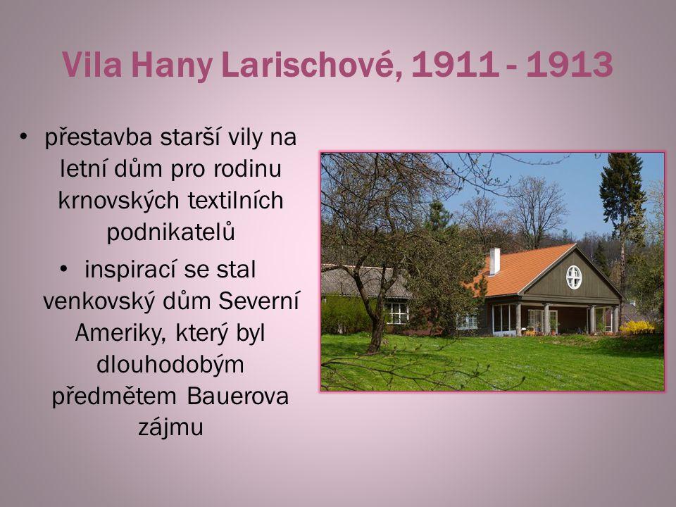 Vila Hany Larischové, 1911 - 1913 přestavba starší vily na letní dům pro rodinu krnovských textilních podnikatelů.