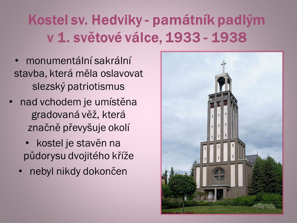 Kostel sv. Hedviky - památník padlým v 1. světové válce, 1933 - 1938