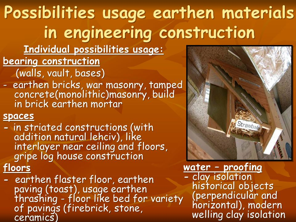 Possibilities usage earthen materials in engineering construction