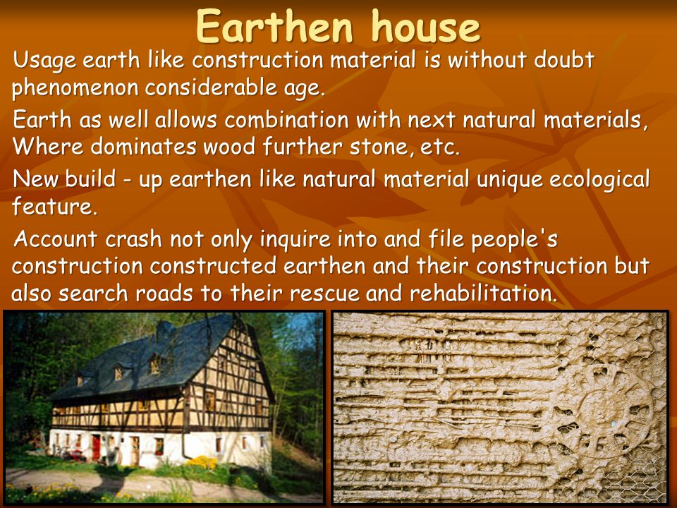 Earthen house