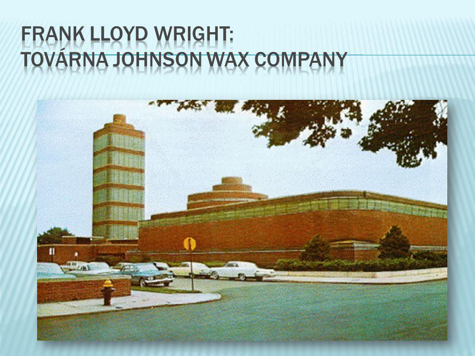 frank lloyd wright: továrna johnson wax company