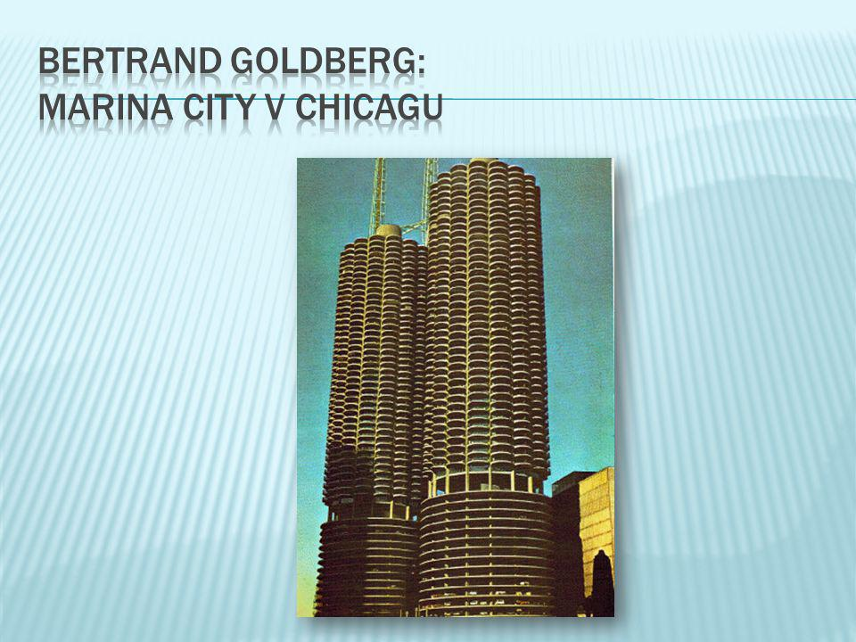bertrand goldberg: marina city v chicagu