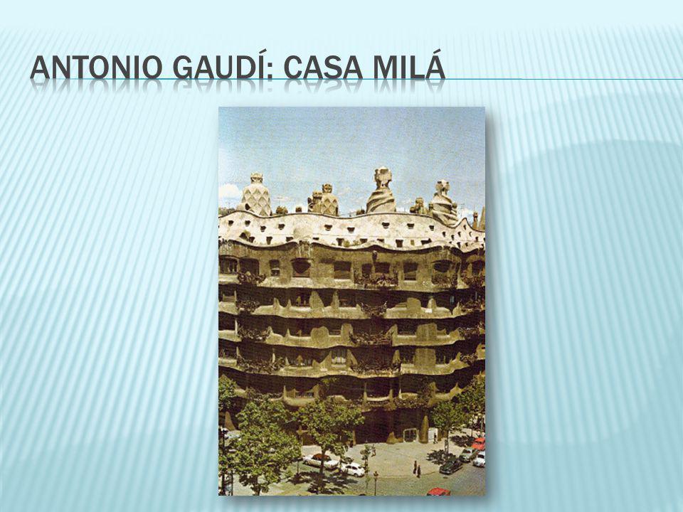 Antonio gaudí: casa milá