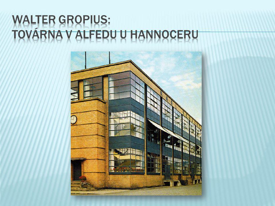 Walter gropius: továrna v Alfedu u hannoceru