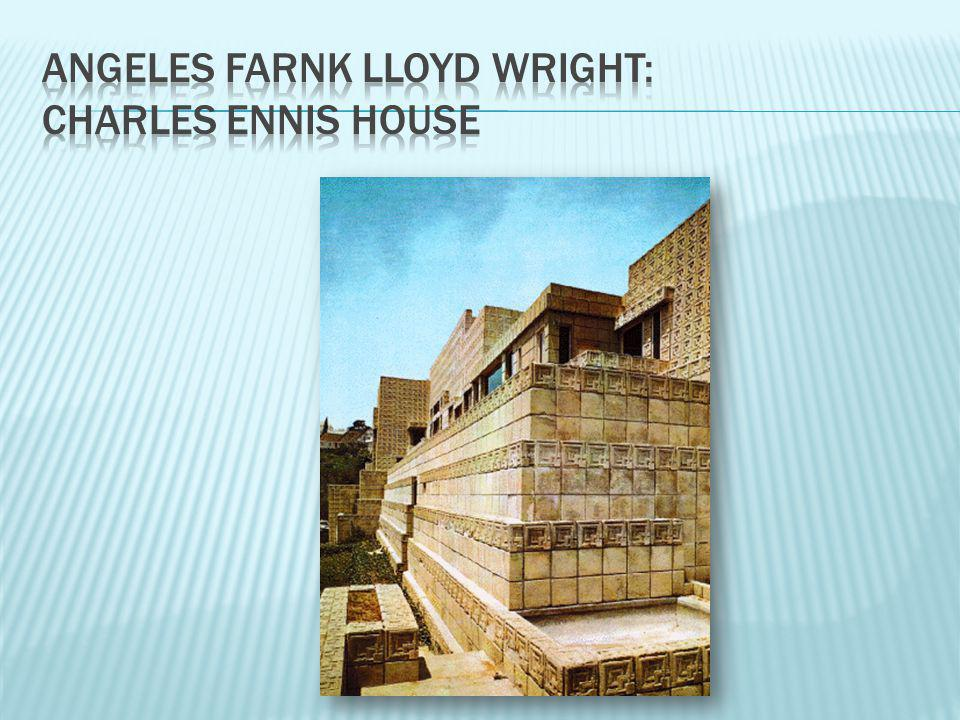 Angeles farnk lloyd wright: charles ennis house