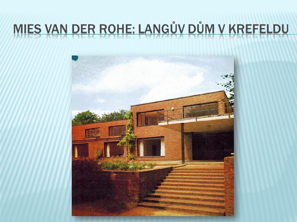 mies van der rohe: langův dům v krefeldu