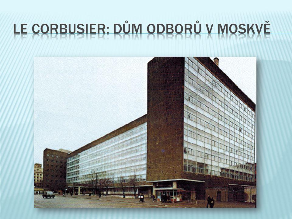 le corbusier: dům odborů v moskvě