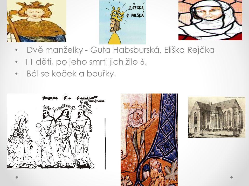 Dvě manželky - Guta Habsburská, Eliška Rejčka