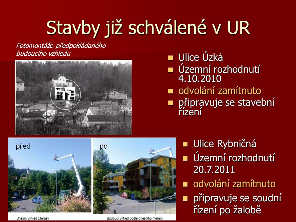 Stavby již schválené v UR