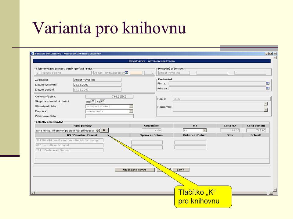 "Varianta pro knihovnu Tlačítko ""K pro knihovnu"