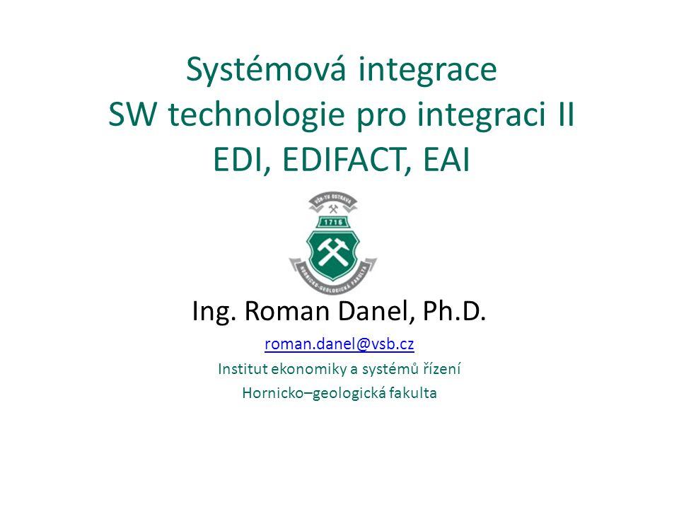 Systémová integrace SW technologie pro integraci II EDI, EDIFACT, EAI
