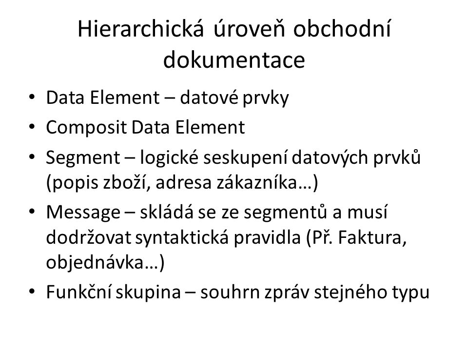 Hierarchická úroveň obchodní dokumentace