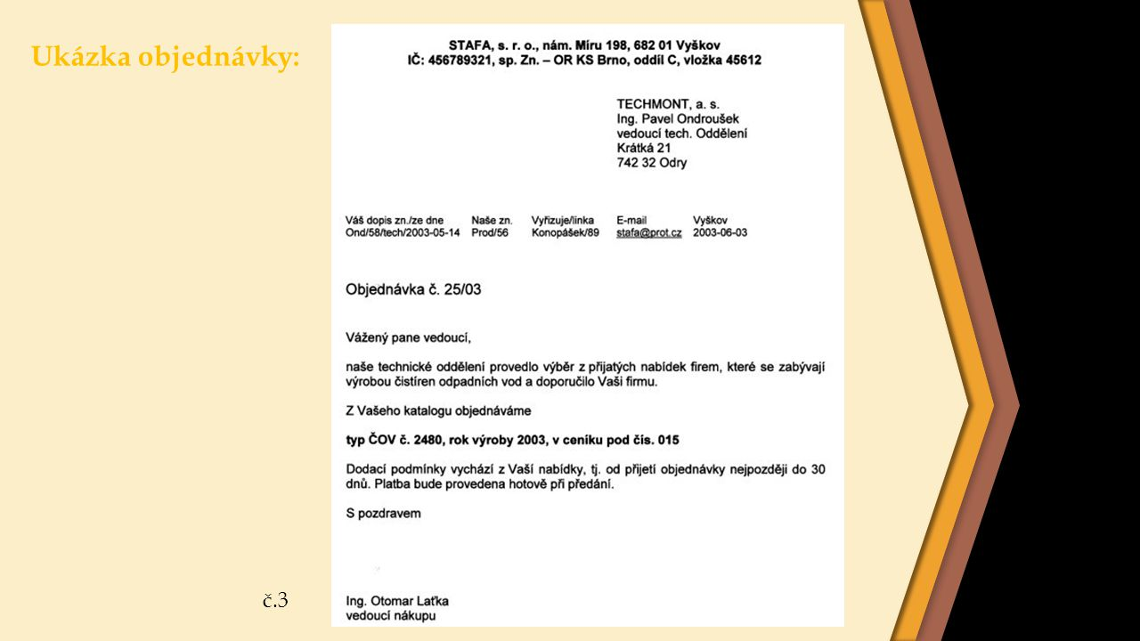 Ukázka objednávky: č.3