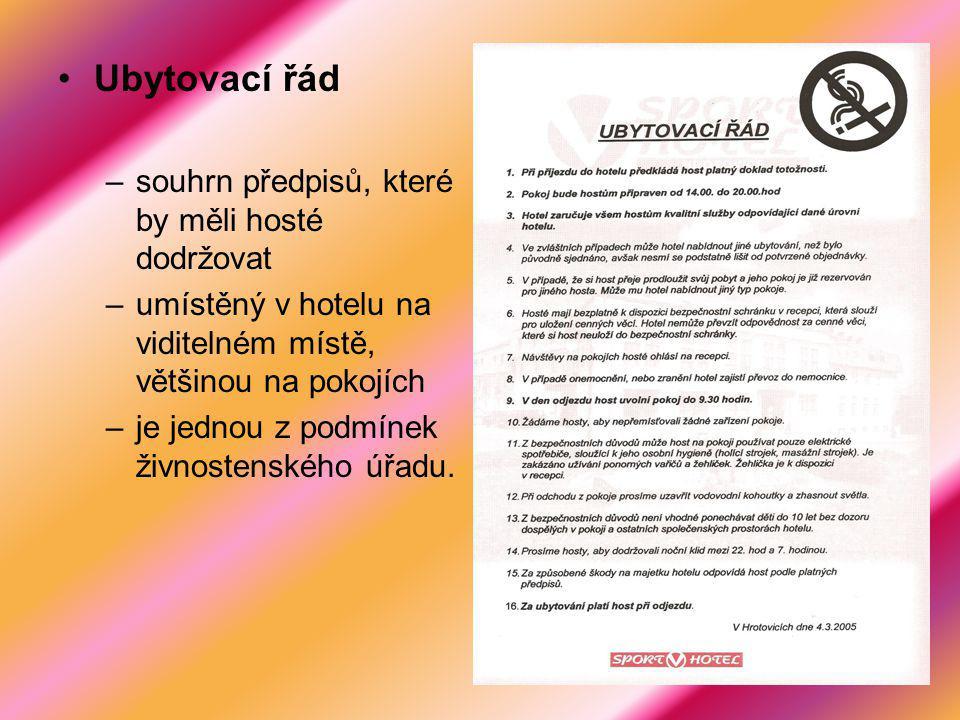 Ubytovací řád souhrn předpisů, které by měli hosté dodržovat