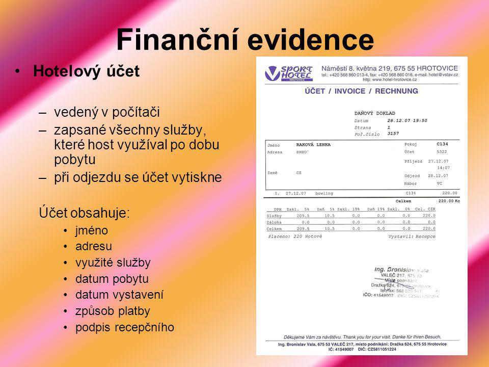 Finanční evidence Hotelový účet vedený v počítači