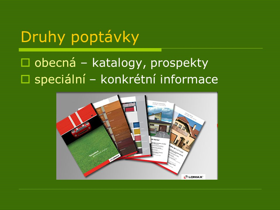 Druhy poptávky obecná – katalogy, prospekty