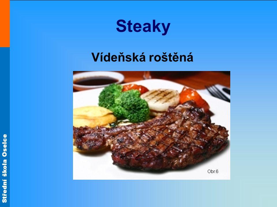 Steaky Vídeňská roštěná Obr.6
