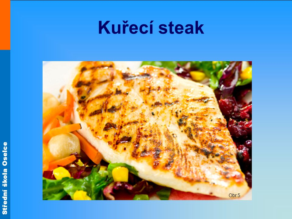 Kuřecí steak Obr.5