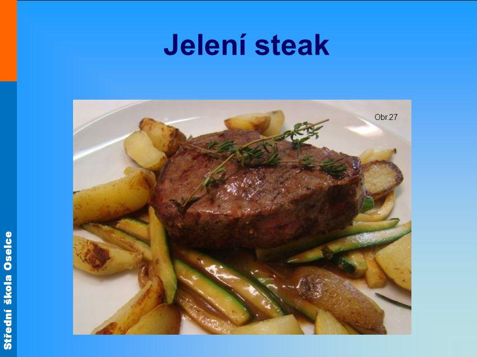 Jelení steak Obr.27