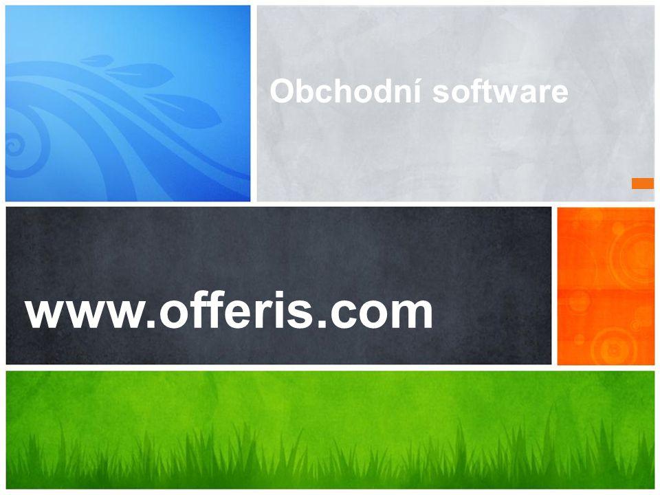 www.offeris.com Obchodní software