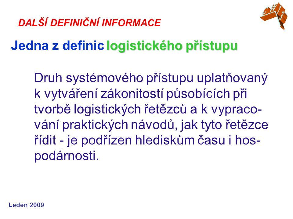 Jedna z definic logistického přístupu