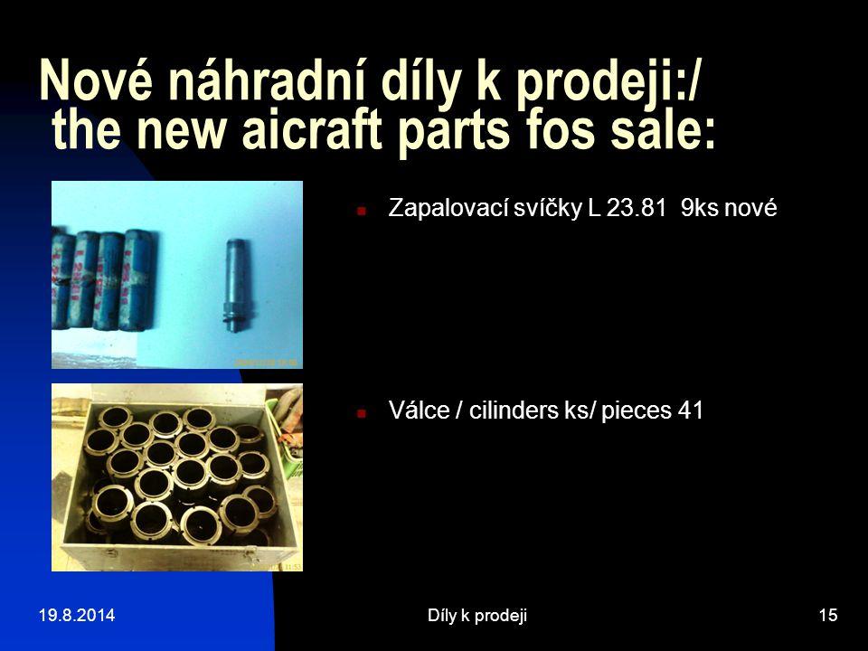 Nové náhradní díly k prodeji:/ the new aicraft parts fos sale: