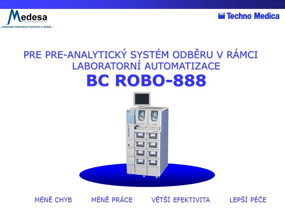 BC ROBO-888 MÉNĚ CHYB MÉNĚ PRÁCE VĚTŠÍ EFEKTIVITA LEPŠÍ PÉČE