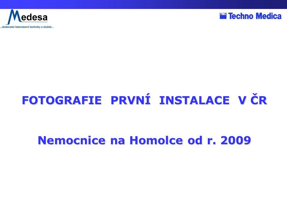 FOTOGRAFIE PRVNÍ INSTALACE V ČR Nemocnice na Homolce od r. 2009