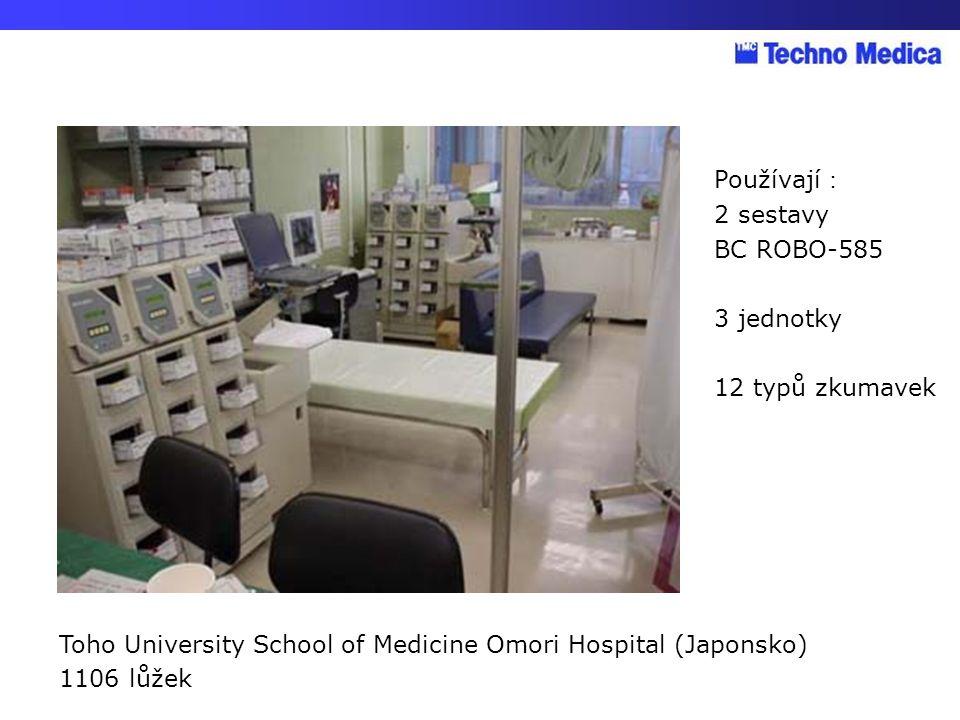 Používají: 2 sestavy. BC ROBO-585. 3 jednotky. 12 typů zkumavek. Toho University School of Medicine Omori Hospital (Japonsko)